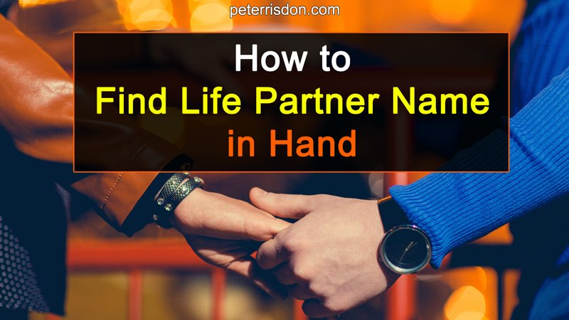 How To Find Life Partner Name In Hand