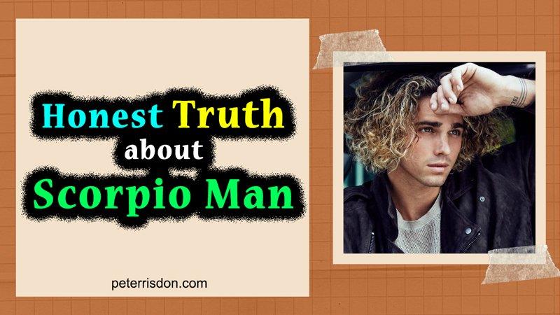 Honest Truth About Scorpio Man
