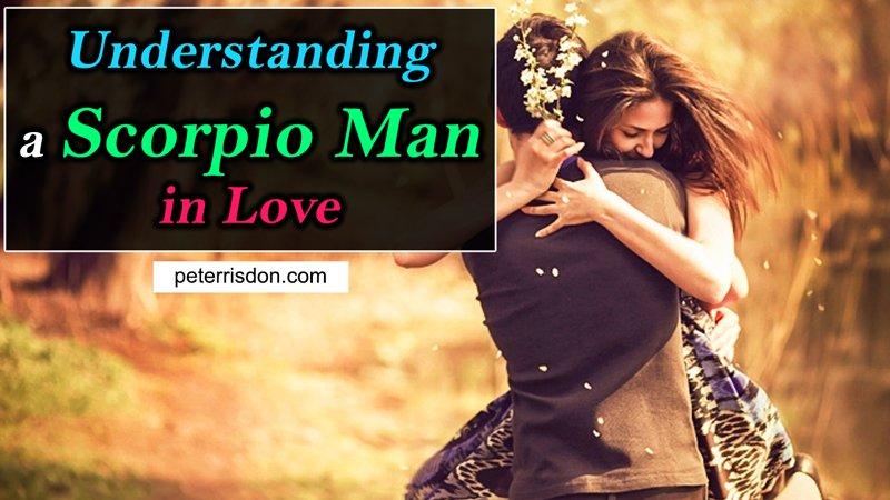 Understanding a Scorpio Man in Love
