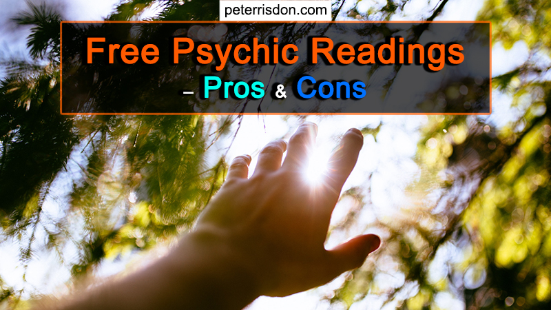 Free Psychic Readings - Pros And Cons